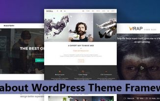 All about WordPress Theme Framework